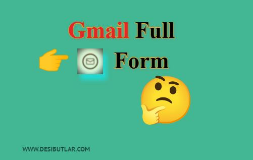 Gmail full form in hindi
