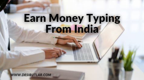 Earn money typing from India